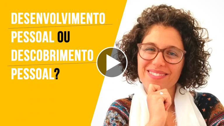Coach Maria João Tarouca | Coaching com PNL | Desenvolvimento Pessoal ou Descobrimento Pessoal?